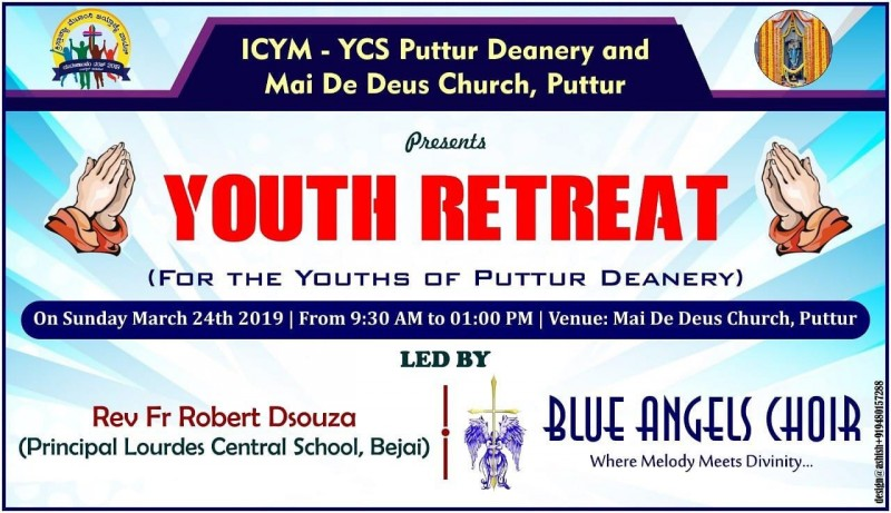 Puttur : ICYM - YCS St. Paul Eastern Deanery in collaboration with ICYM - YCS Puttur units to hold Youth Retreat on March 24